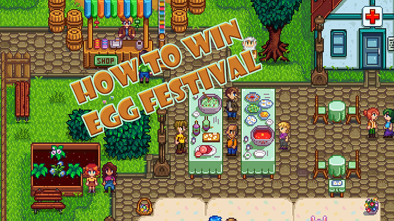 Egg Hunt Festival In Stardew Valley: Tricks To Win The Game